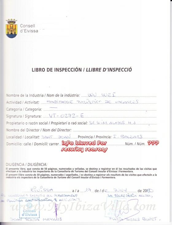 Última inspección y visto bueno por la Consejería de Turismo de Ibiza.